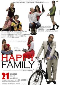 Happy family 21 6 13 Opera Locandina