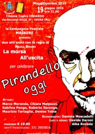 Pirandello oggi 19 6 15 Opera Locandina