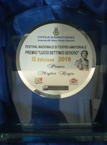 Premio Lucio Settimio Severo 2019 – Albano Laziale: Nadia Bruno miglior regia e miglior attrice protagonista [Signorine in trans]